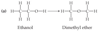 (a) The structure of ethanol is C single bonded left, above, and below to H, and right to C.  That C is single bonded above and below to H and right to OH.  The structure of dimethyl ether is a central O single bonded left and right to C; each C is single bonded above, below, and out to H.