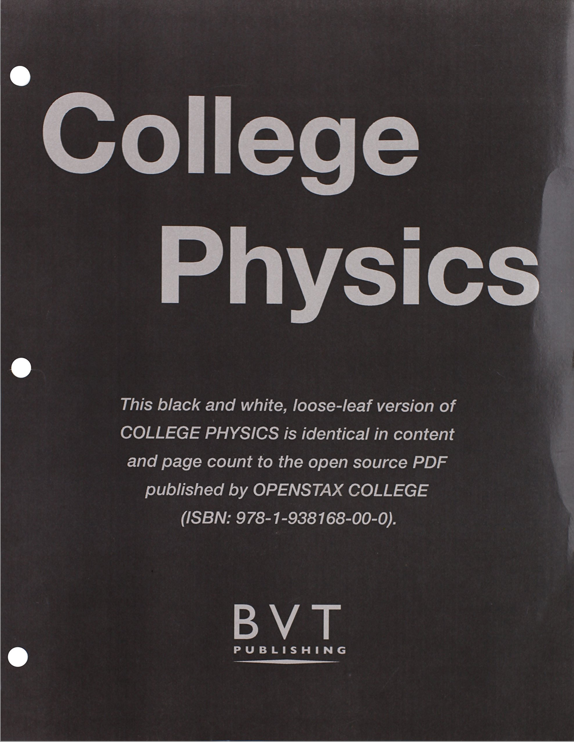 OpenStax 2012th Edition College Physics ISBN-13: 978-1-938168-00-0