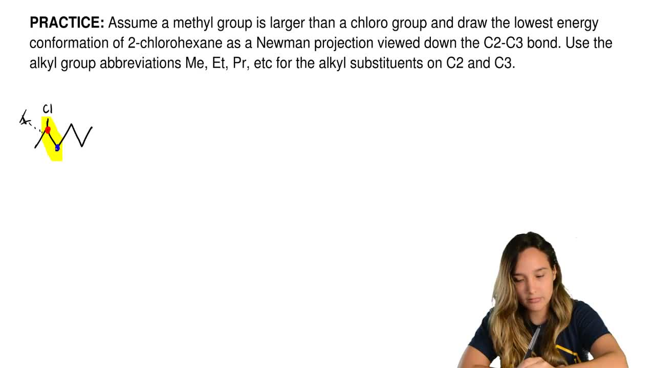Assume a methyl group is larger than a chloro group and draw the lowest energy...