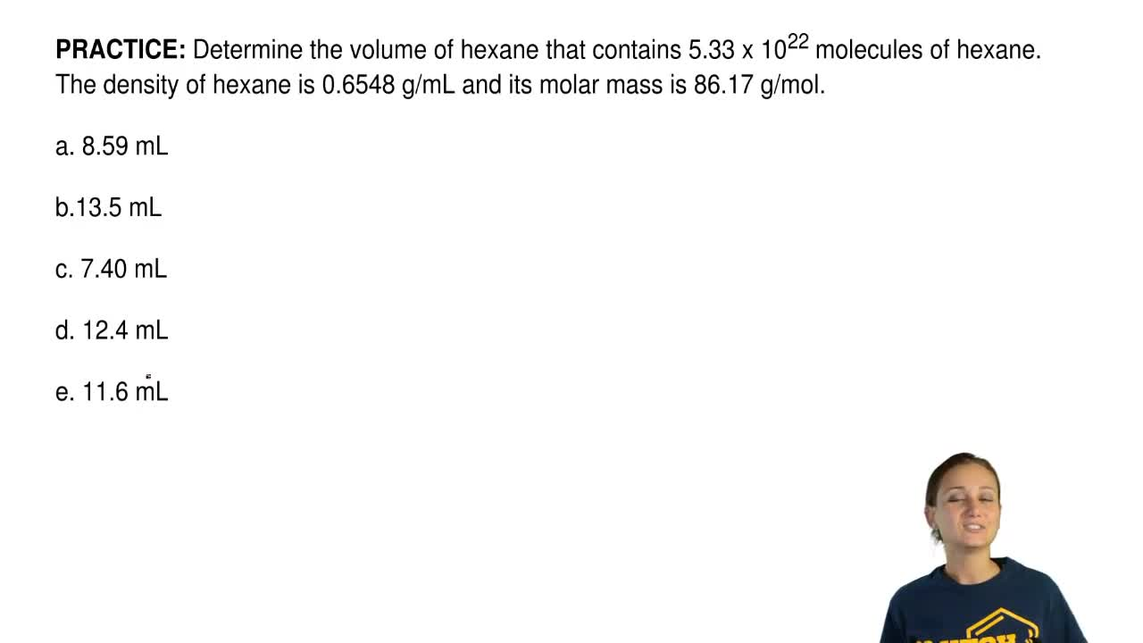 Determine the volume of hexane that contains ... | Clutch Prep