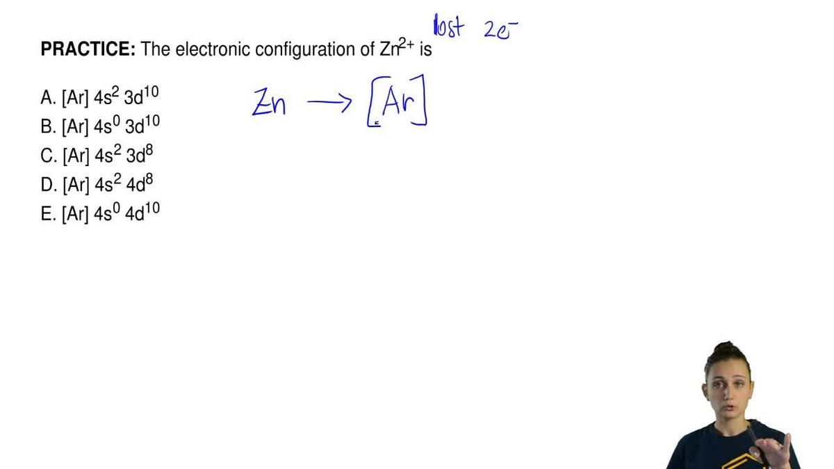 The electronic configuration of zn2 is a clutch prep pooptronica