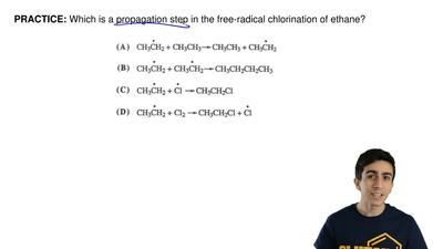 Which is a propagation step in the free-radical chlorination of ethane? ...