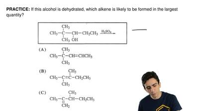 If this alcohol is dehydrated, which alkene is likely to be formed in the larg...