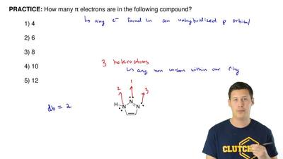How many π electrons are in the following compound?  1) 4  2) 6  3) 8  4) 10  ...