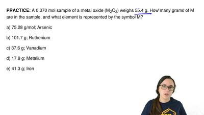 A 0.370 mol sample of a metal oxide (M 2O3) weighs 55.4 g. How many grams of M...