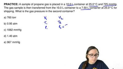 A sample of propane gas is placed in a 10.0 L container at 25.0°C and 725 mmHg...
