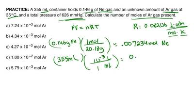 A 355 mL container holds 0.146 g of Ne gas and an unknown amount of Ar gas at ...