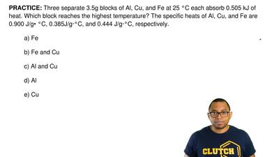 Three separate 3.5g blocks of Al, Cu, and Fe at 25 °C each absorb 0.505 kJ of ...
