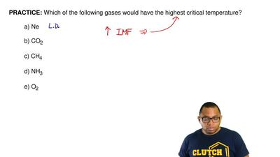 Which of the following gases would have the highest critical temperature?  a) ...