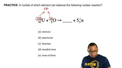 A nuclide of which element can balance the following nuclear reaction?    ...