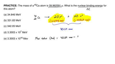 The mass of a 40Ca atom is 39.962591 u. What is the nuclear binding energy for...