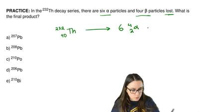 In the 232Th decay series, there are six α particles and four β particles lost...