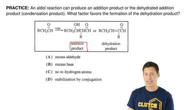 An aldol reaction can produce an addition product or the dehydrated addition p...