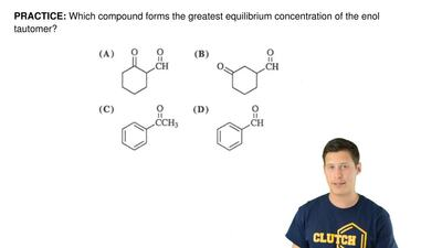 Which compound forms the greatest equilibrium concentration of the enol tautom...