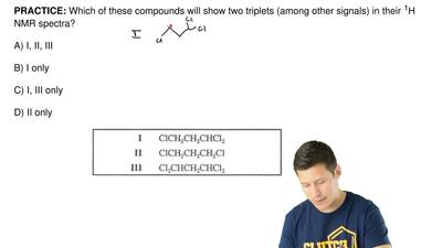 Which of these compounds will show two triplets (among other signals) in their...