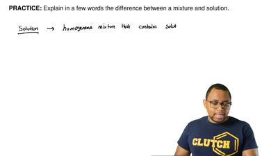 Explain in a few words the difference between a mixture and solution.    ...
