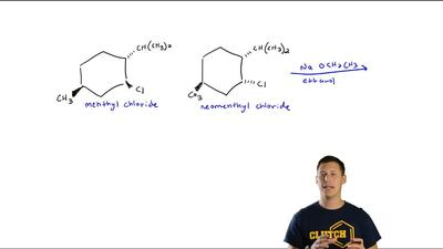 Menthyl chloride and neomenthyl chloride have the structures shown. One of the...