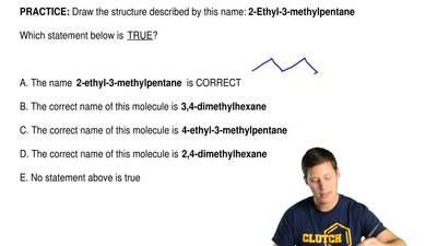 Draw the structure described by this name:  2-Ethyl-3-methylpentane      Which...