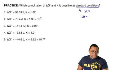 Which combination of ∆G◦ and K is possible at standard conditions?  1. ∆G◦ = 9...
