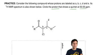 Consider the following compound whose protons are labeled as a, b, c, d and e....