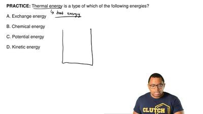 Thermal energy is a type of which of the following energies?  A. Exchange ene...
