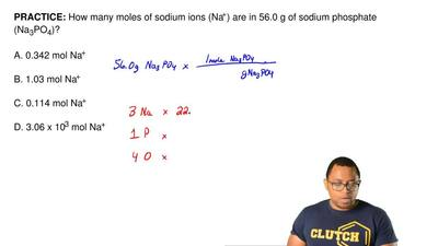 How many moles of sodium ions (Na +) are in 56.0 g of sodium phosphate (Na 3PO...