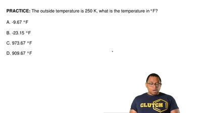 The outside temperature is 250 K, what is the temperature in°F?  A. -9.67°F ...