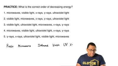 What is the correct order of decreasing energy?  1. microwaves, visible light,...