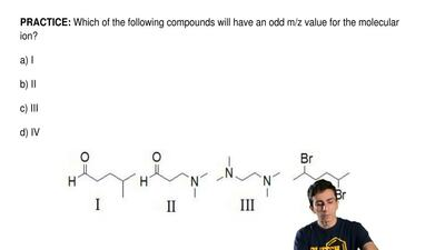 Which of the following compounds will have an odd m/z value for the molecular ...