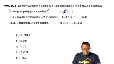Which response lists all the true statements about the four quantum numbers?  ...