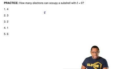 How many electrons can occupy a subshell with ℓ = 0?  1. 4  2. 3  3. 2  4. 1  ...