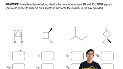 In each molecule below, identify the number of unique 1H and 13C NMR signals y...