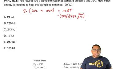 You have a 100 g sample of water at standard pressure and 70 ◦C. How much ener...