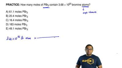 How many moles of PBr3 are contained in 3.68 × 1025 bromine atoms?  A) 61.1 mo...