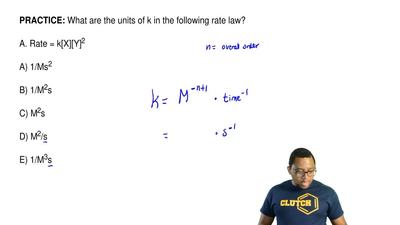 What are the units of k in the following rate law?  A. Rate = k[X][Y]2  A) 1/M...