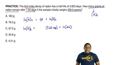 The first-order decay of radon has a half-life of 3.823 days. How many grams o...