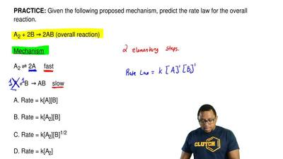 Given the following proposed mechanism, predict the rate law for the overall r...