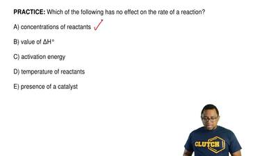 Which of the following has no effect on the rate of a reaction?  A) conc...