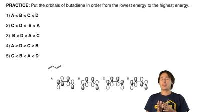 Put the orbitals of butadiene in order from the lowest energy to the highest e...