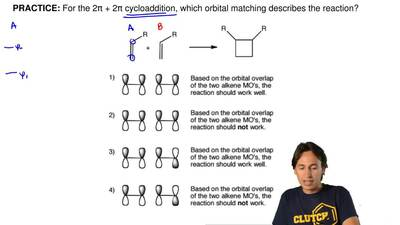 For the 2π + 2π cycloaddition, which orbital matching describes the reaction? ...