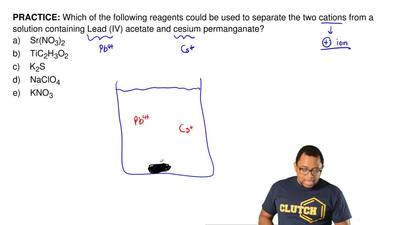 Which of the following reagents could be used to separate the two cations from...