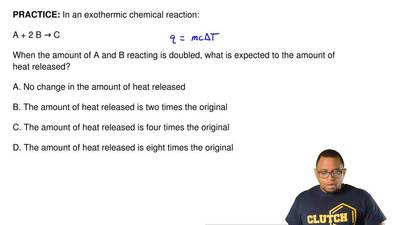 In an exothermic chemical reaction:  A + 2 B → C  When the amount of A and B r...