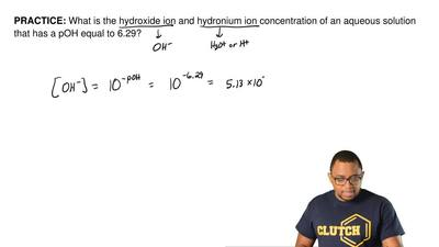 What is the hydroxide ion and hydronium ion concentration of an aqueous soluti...