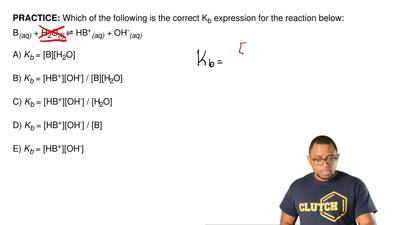 Which of the following is the correct K b expression for the reaction below: B...