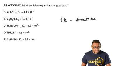 Which of the following is the strongest base?  A) CH3NH2, Kb = 4.4 x 10-4  B) ...