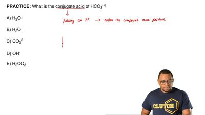 What is the conjugate acid of HCO 3-?  A) H3O+  B) H2O  C) CO32-  D) OH-  E) H...