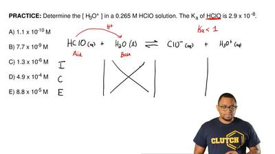 Determine the [ H3O+ ] in a 0.265 M HClO solution. The K a of HClO is 2.9 x 10...