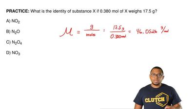 What is the identity of substance X if 0.380 mol of X weighs 17.5 g?  A) NO2  ...