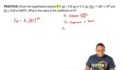 Given the hypothetical reaction ? A (g) + 2 B (g) ⇌3 C (g), Kp = 1.287 x 10-7...