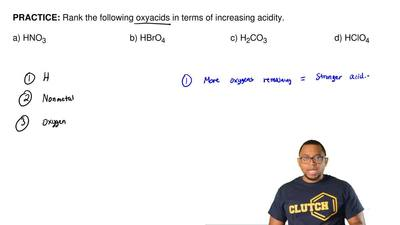 Rank the following​ oxyacids in terms of increasing acidity.  a) HNO3         ...